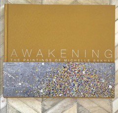 Madelyn Jordon Fine Art New Book: 'Awakening' by Michelle Sakhai