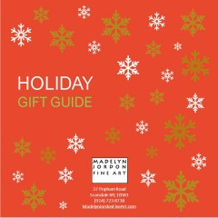Madelyn Jordon Fine Art HOLIDAY GIFT GUIDE